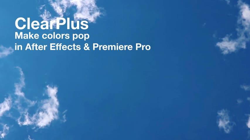 Плагин ClearPlus для After Effects и Premiere Pro — Скачать Aescripts